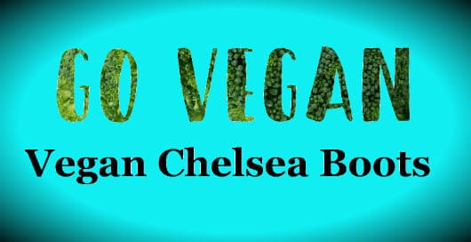 The Vegan Chelsea Boots Guide